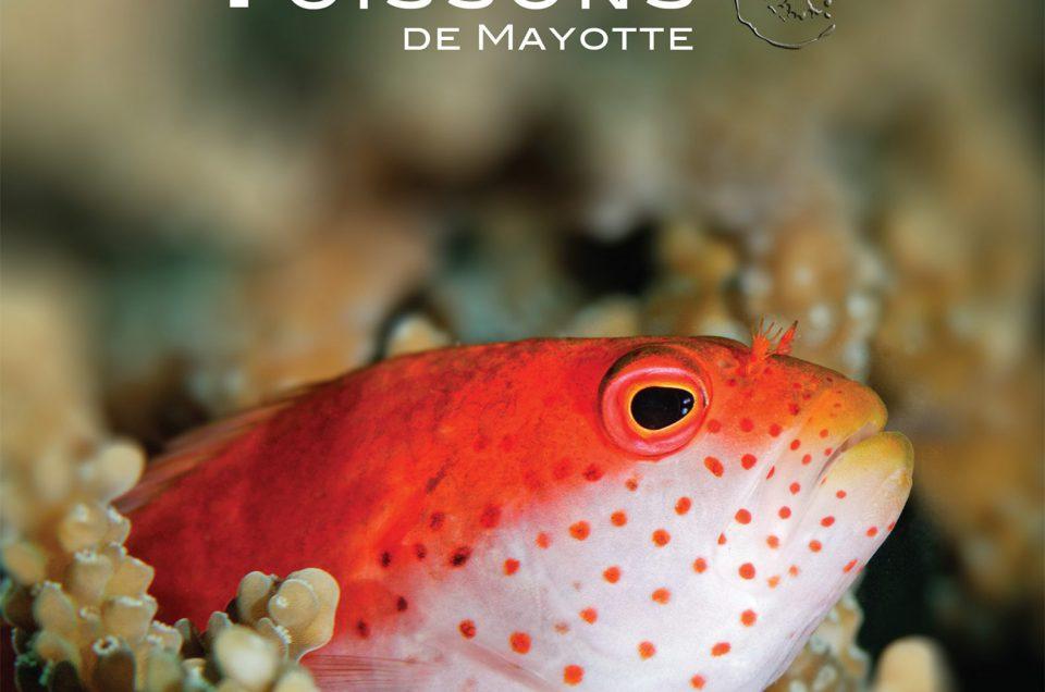 LIVRE : Poissons de Mayotte – Vidéo – Mayotte 1ère – 2016